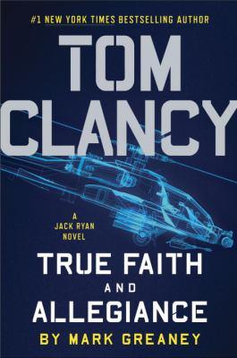 Tom Clancy - True Faith and Allegiance