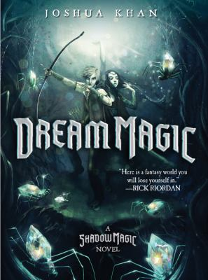 Cover of book Dream Magic by Joshua Kann