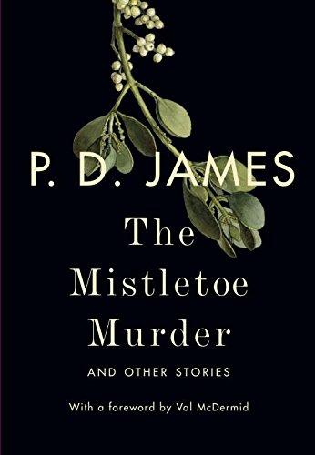 P.D. James - The Mistletoe Murder