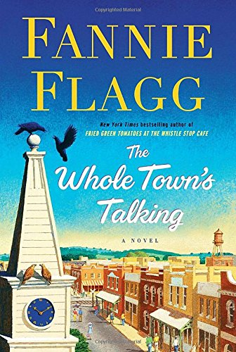 Fannie Flagg - The Whole Town's Talking